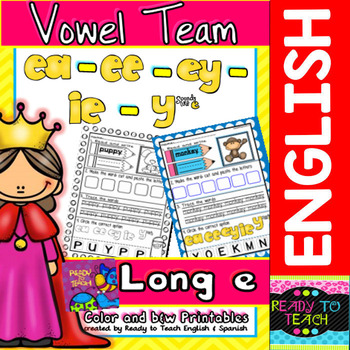 Vowel Team (ea-ee-ey-ie-y sounds like e) Printables (Color and B&W Versions)