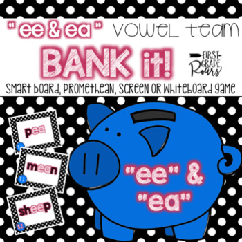 "Vowel Team ""ee"" & ""ea"" Bank It!: Projectable Game"