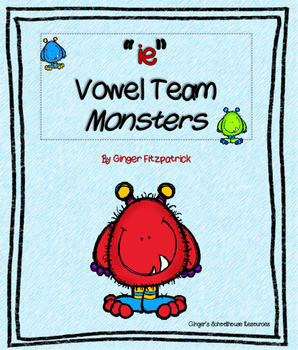 """Vowel Team """"ie"""" Monsters I Have Who Has Game"""