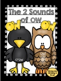 ow Vowel Digraph - The Two Sounds of OW!