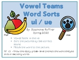 Vowel Team: ui and ue Picture Sort with Matching Words