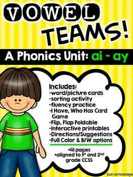 Vowel Teams! A Phonics Unit: ai - ay