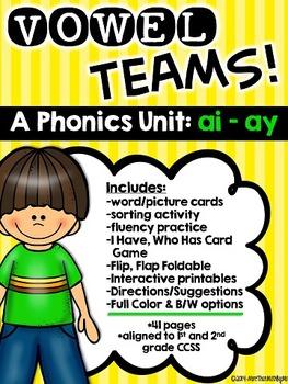 Vowel Teams! A Phonics Unit: ai - ay