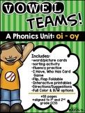 Vowel Teams! A Phonics Unit: oi - oy