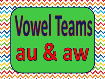 Vowel Teams AU & AW Power Point & Printables
