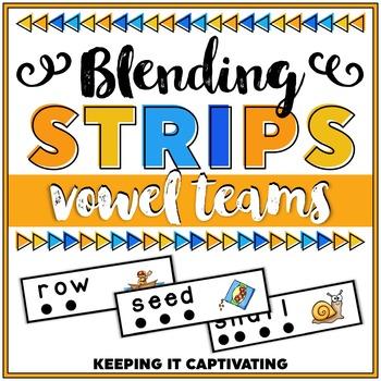 Vowel Teams Blending Word Strips