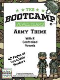 Vowel Teams Bootcamp (Army Theme)