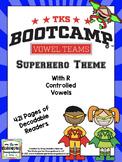 Vowel Teams Bootcamp (Superhero Theme)