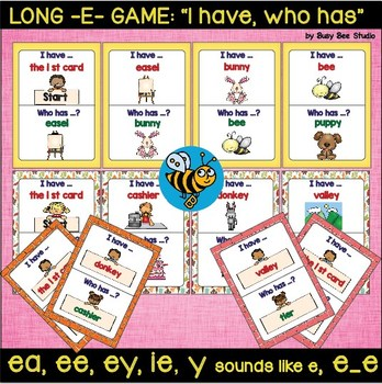 "Long E Game ""I have, who has?"" (ea, ee, ie, ey, y, e_e)"