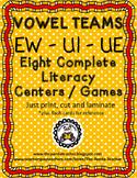 Vowel Teams EW, UI and UE Literacy Centers