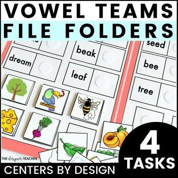 Centers by Design: Vowel Teams File Folder Tasks
