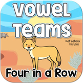 Vowel Teams Four in a Row