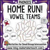 Vowel Teams - Home Run!