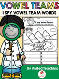Vowel Teams: I Spy Vowel Team Words Bundle