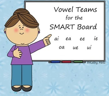 Vowel Teams Instruction for the SMART Board