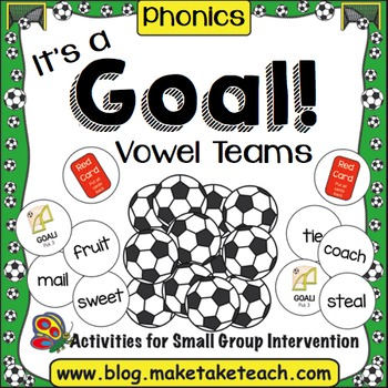 Vowel Teams- It's a Goal!