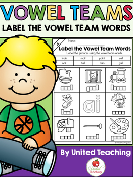 Vowel Teams: Label Vowel Team Words Bundle
