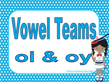 Vowel Teams OI & OY Power Point & Printables