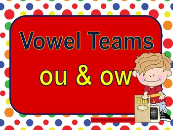 Vowel Teams OU & OW Power Point and Printables