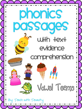 Vowel Teams Passages With Text Evidence Comprehension