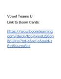 Vowel Teams U - Boom Cards