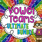 Vowel Teams ULTIMATE BUNDLE (Vowel Pairs Activities galore!)