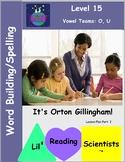 Vowel Teams - Word Building with Vowel Teams (Spellings for O, U) (OG)