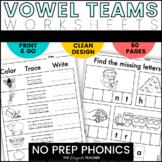 NO PREP Vowel Teams Worksheets | Vowel Teams Word Work BUNDLE