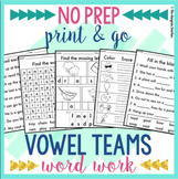 NO PREP Vowel Teams Worksheets | Vowel Teams Word Work BUNDLE