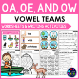 Long O Vowel Teams Worksheets - OA, OE and OW Worksheets and Activities