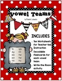 Vowel Teams and Irregular Vowels