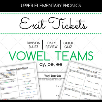 Vowel Teams ay, oe, ee Exit Tickets