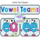 Vowel Teams: ee and ea