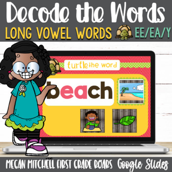 Vowel Teams ee and ea Turtle out the Words using Google Slides