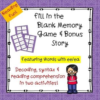 Vowel Teams ee/ea Fill-in-the-Blank Memory Game & Bonus Story