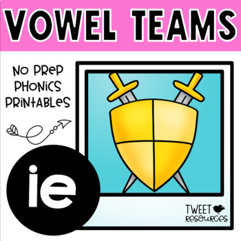 Vowel Teams 'ie' {Long E} No Prep Phonics Printables