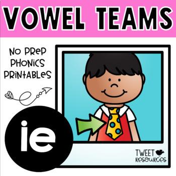 IE Vowel Teams (Long I Sound) No Prep Phonics Printables with Color Posters