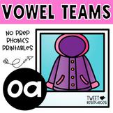 OA Vowel Teams No Prep Phonics Printables with Color Posters