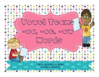 Vowel Teams oa, oe, and ow Practice Pack
