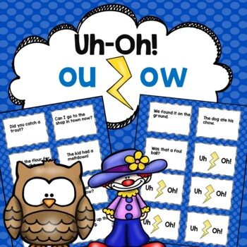ou ow Vowel Teams (ouch, plow)  Fluency Game Uh-Oh!