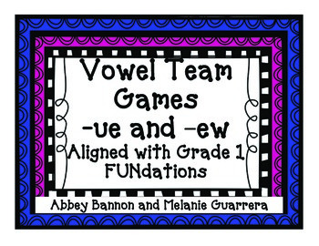 Vowel Teams -ue and -ew Game Pack