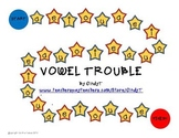 Vowel Trouble  practice with short vowel sounds