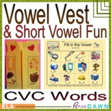 Short Vowel CVC Printables and Vowel Vest