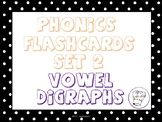 Vowel digraphs flashcards!