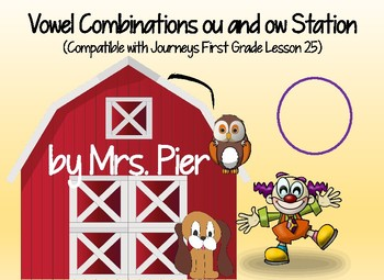 Vowel ou and ow Station (Compatible with First Grade Journeys Lesson 25)