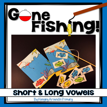 Vowels Literacy Center - Gone Fishing!