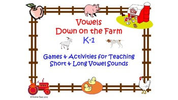 Vowels Down on the Farm