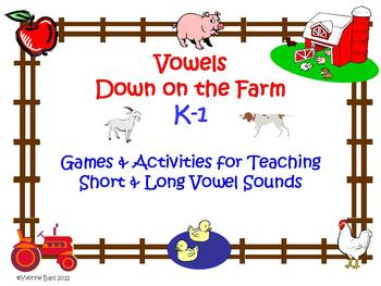 Vowels Down on the Farm Long and Short a Sort