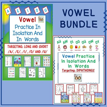 Vowels In Isolation & In Words Bundle: Long & Short Vowels & Diphthongs