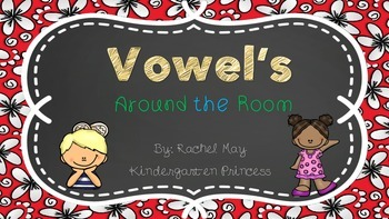 Vowel's Read and Write Around the Room